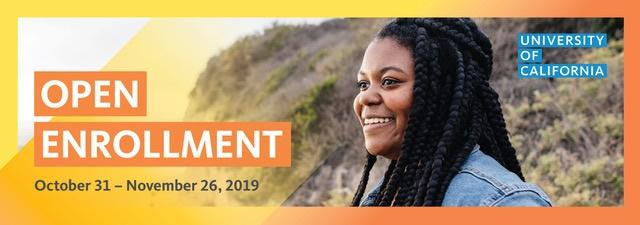 uc open enrollment for benefits 2019