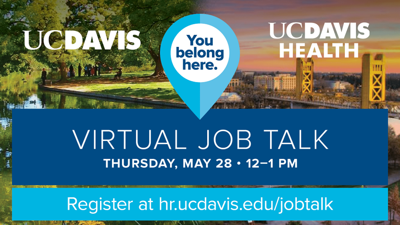 UC Davis and UC Davis Health Virtual Job Talk Flyer